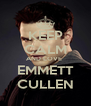 KEEP CALM AND LOVE  EMMETT CULLEN - Personalised Poster A4 size
