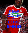 KEEP CALM AND LOVE EMNES - Personalised Poster A4 size