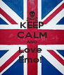 KEEP CALM AND Love  Emo!  - Personalised Poster A4 size