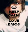 KEEP CALM AND LOVE EMOS - Personalised Poster A4 size