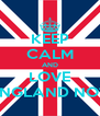 KEEP CALM AND LOVE ENGLAND NOT - Personalised Poster A4 size