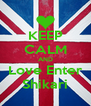 KEEP CALM AND Love Enter Shikari - Personalised Poster A4 size