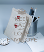 KEEP CALM AND LOVE ENVELOPE - Personalised Poster A4 size