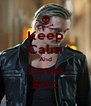 Keep Calm And Love Eric - Personalised Poster A4 size