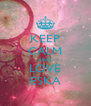 KEEP CALM AND LOVE ESKA - Personalised Poster A4 size