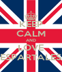 KEEP CALM AND LOVE ESPARTALES - Personalised Poster A4 size