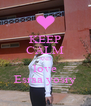 KEEP CALM AND love Esraa yosry - Personalised Poster A4 size