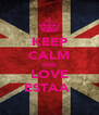 KEEP CALM AND LOVE ESTAA  - Personalised Poster A4 size