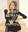 KEEP CALM AND LOVE EUNYOUNG - Personalised Poster A4 size