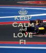 KEEP CALM AND LOVE F1 - Personalised Poster A4 size