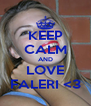 KEEP CALM AND LOVE FALERI <3 - Personalised Poster A4 size
