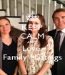 KEEP CALM AND Love  Family Hastings - Personalised Poster A4 size