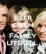 KEEP CALM AND  LOVE FAMILY LITTRELL  - Personalised Poster A4 size