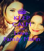 KEEP CALM AND Love  Family Marin - Personalised Poster A4 size
