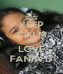 KEEP CALM AND LOVE FANIA D - Personalised Poster A4 size