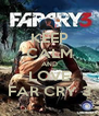 KEEP CALM AND LOVE FAR CRY 3 - Personalised Poster A4 size