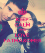 KEEP CALM AND LOVE FATMA&ÖMER - Personalised Poster A4 size