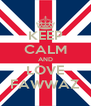 KEEP CALM AND LOVE FAWWAZ - Personalised Poster A4 size