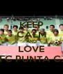 KEEP CALM AND LOVE FC PUNTA C. - Personalised Poster A4 size