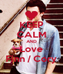 KEEP CALM AND Love Finn / Cory - Personalised Poster A4 size