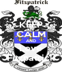 KEEP CALM AND Love Fitzpatrick - Personalised Poster A4 size