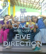 KEEP CALM AND LOVE FIVE DIRECTION - Personalised Poster A4 size