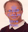 KEEP CALM AND love FiWi - Personalised Poster A4 size