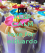 KEEP CALM AND love for  elduardo - Personalised Poster A4 size
