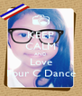 KEEP CALM AND Love Four C Dance - Personalised Poster A4 size