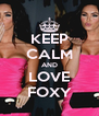 KEEP CALM AND LOVE FOXY - Personalised Poster A4 size