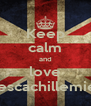 Keep calm and love francescachillemiele<3 - Personalised Poster A4 size