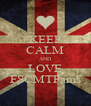 KEEP CALM AND LOVE FSCMTFams - Personalised Poster A4 size