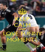KEEP CALM AND LOVE FUNNY MOMENTS - Personalised Poster A4 size