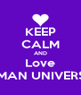 KEEP CALM AND Love FURMAN UNIVERSITY! - Personalised Poster A4 size