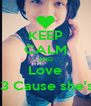 KEEP CALM AND Love Gabby <3 Cause she's sexy ;)  - Personalised Poster A4 size