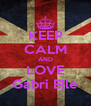 KEEP CALM AND LOVE Gabri Elle - Personalised Poster A4 size