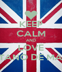 KEEP CALM AND LOVE GAETANO DE MARCO - Personalised Poster A4 size