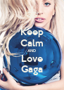 Keep Calm AND Love Gaga - Personalised Poster A4 size