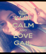KEEP CALM AND LOVE GAIL - Personalised Poster A4 size