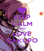 KEEP CALM AND LOVE GAKUPO - Personalised Poster A4 size