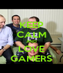 KEEP CALM AND LOVE GAMERS - Personalised Poster A4 size