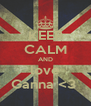 KEEP CALM AND love Ganna <3  - Personalised Poster A4 size