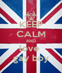 KEEP CALM AND love  gay boy - Personalised Poster A4 size