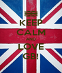 KEEP CALM AND LOVE GB! - Personalised Poster A4 size