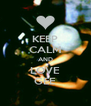 KEEP CALM AND LOVE GEE - Personalised Poster A4 size