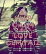 KEEP CALM AND LOVE GEMITAIZ - Personalised Poster A4 size