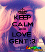 KEEP CALM AND LOVE  GENT :3 - Personalised Poster A4 size