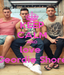 KEEP CALM AND love  Geordie Shore - Personalised Poster A4 size