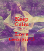 Keep Calm and Love Georgii<3 - Personalised Poster A4 size