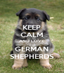 KEEP CALM AND LOVE GERMAN SHEPHERDS - Personalised Poster A4 size